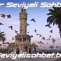 İzmir Seviyeli Sohbet